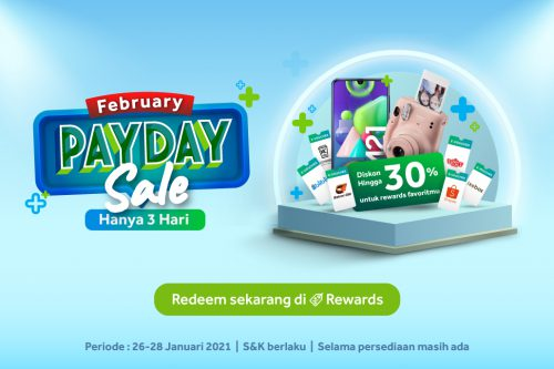 February PayDay Sale: Diskon Rewards Favorit Hingga 30%